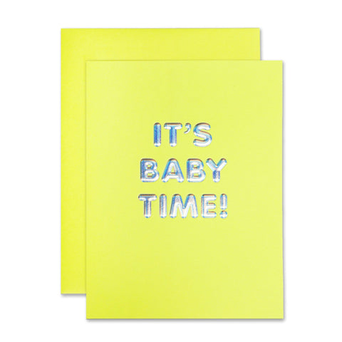 """ IT'S BABY TIME! "" Card"