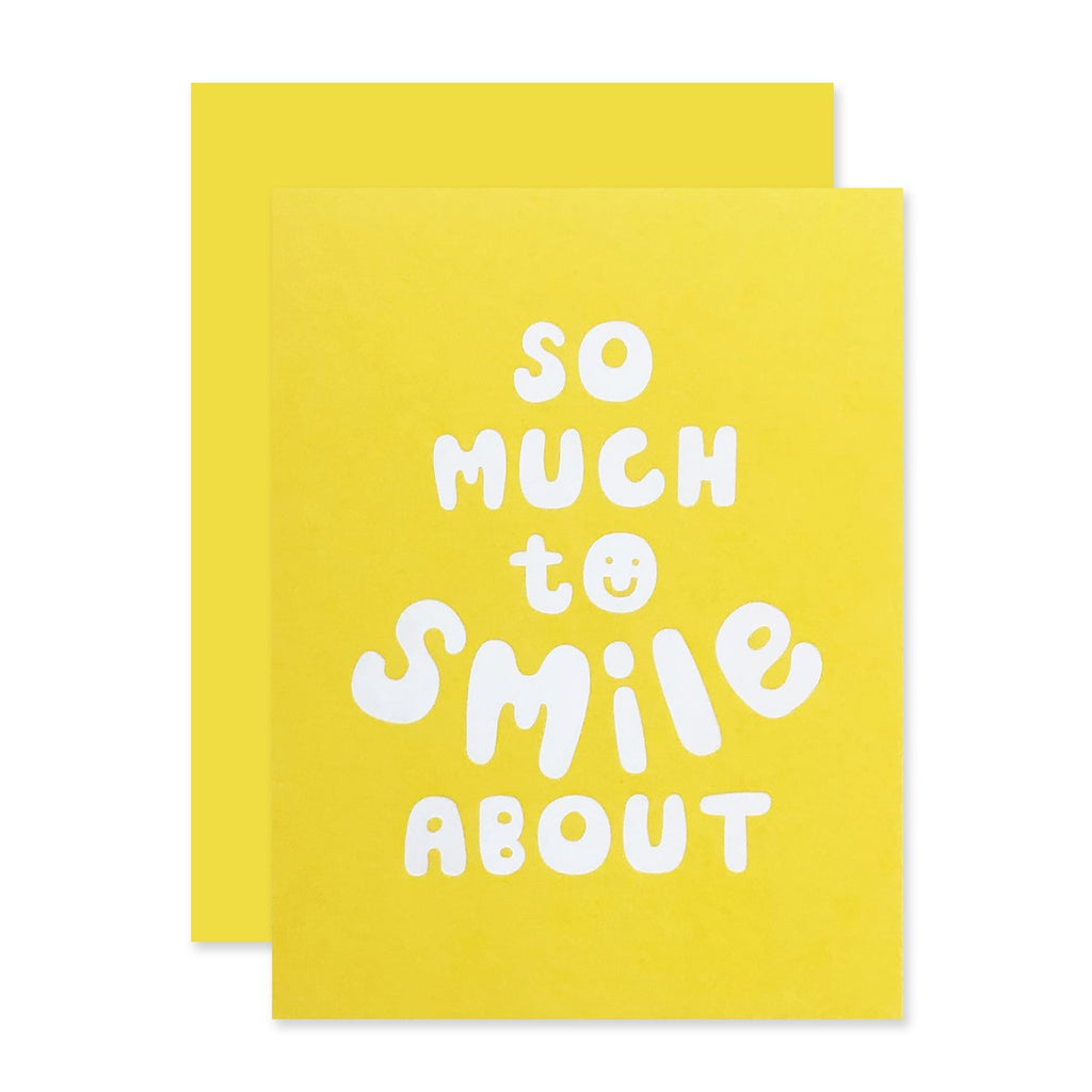 """So Much To Smile About"" Card"