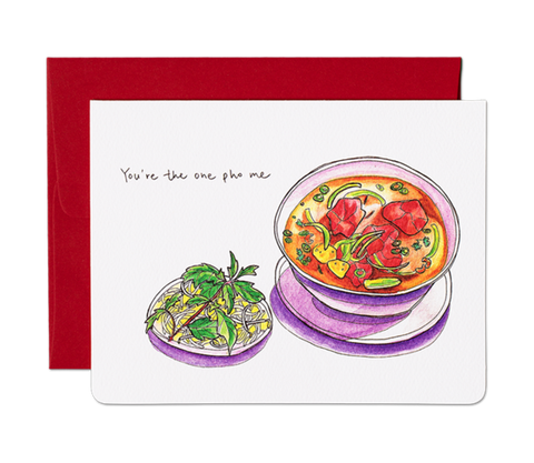 """ You're the One Pho Me "" Card Greeting Cards - Thorn and Burrow"