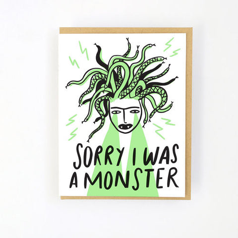 Sorry i was a monster! Card