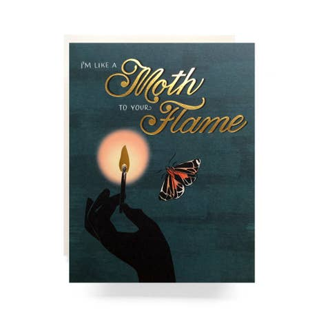 """ Moth To A Flame Card "" Card"