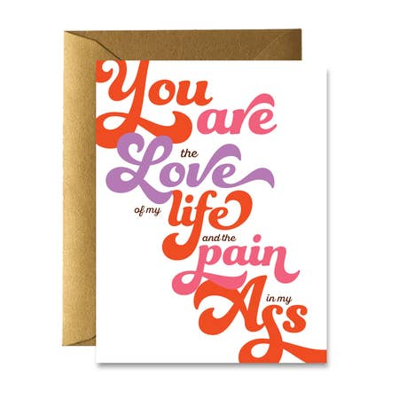 """ Love Of My Life "" Card"