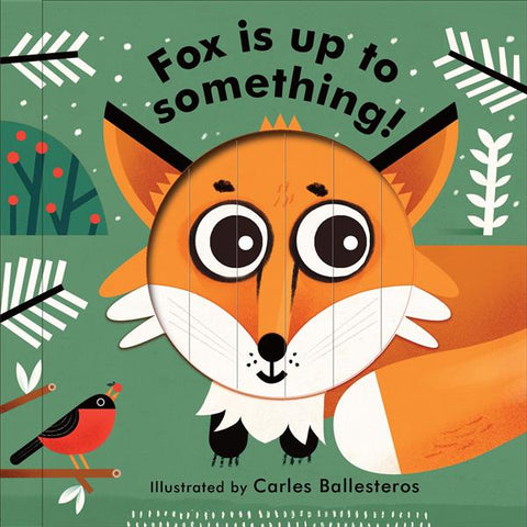 Little Faces: Fox Is Up To Something