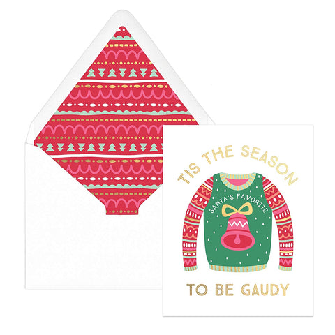 """Tis the Season To Be Gaudy"" 