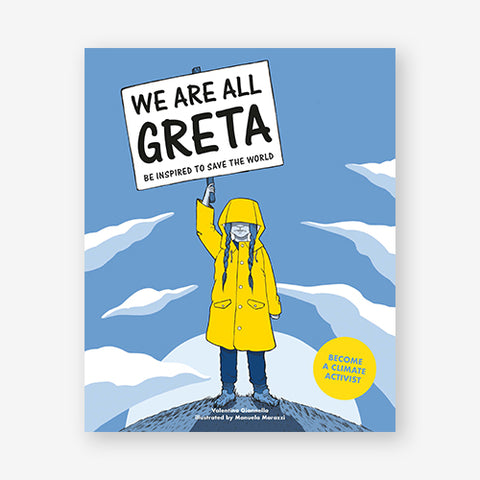 We Are All Greta: Be Inspired To Save