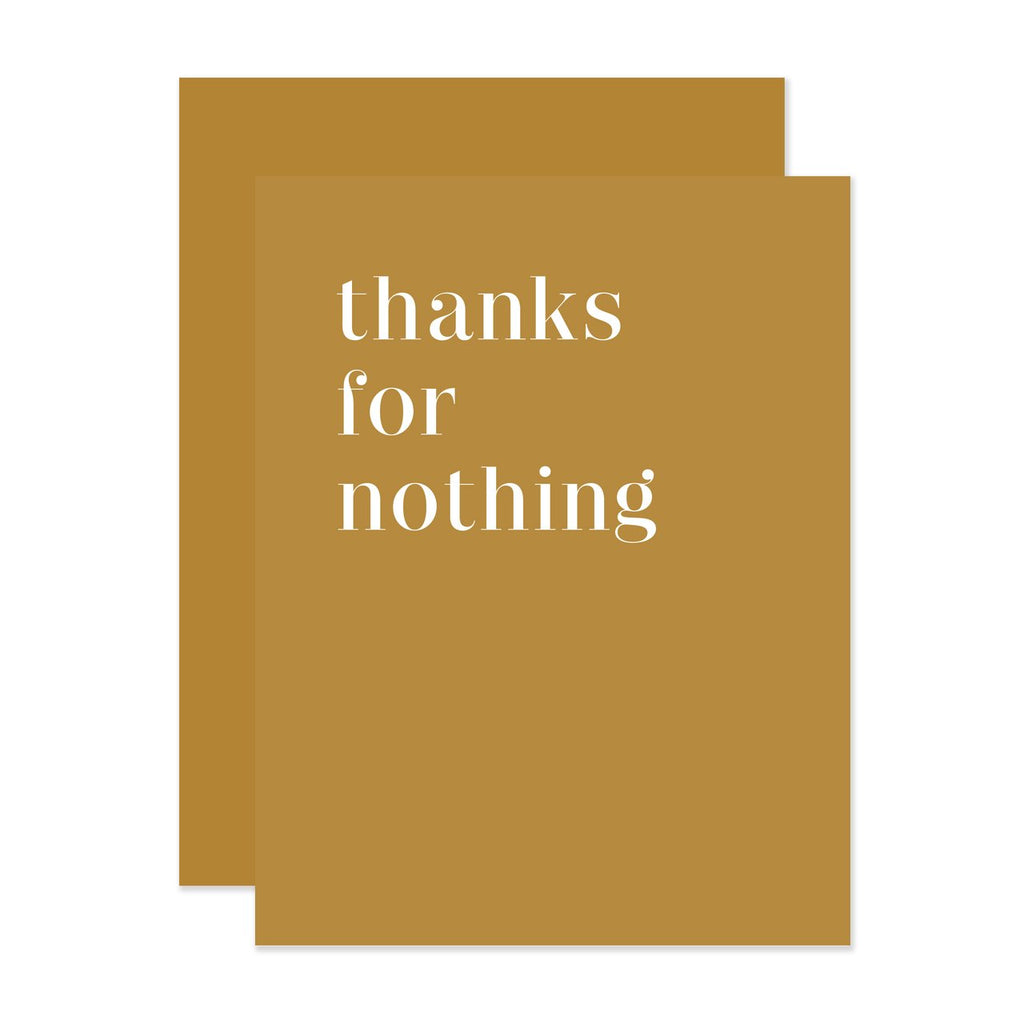 """ THANKS FOR NOTHING "" Card"