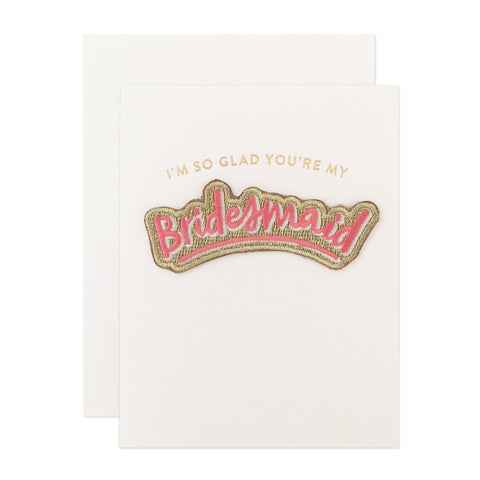 """Bridesmaid"" Greeting Card Patch"