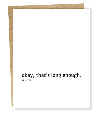 """ Long Enough "" Card"