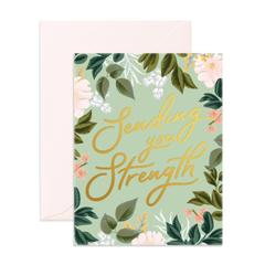 """ Sending You Strength "" Card Greeting Cards - Thorn and Burrow"