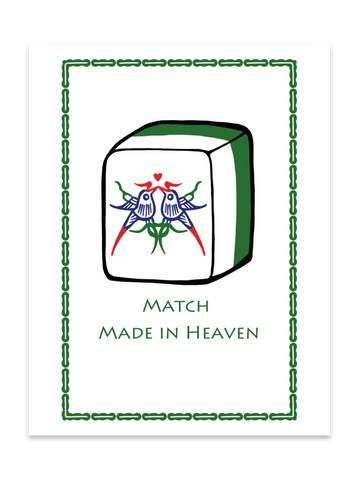 """ Match Made In Heaven "" Card"