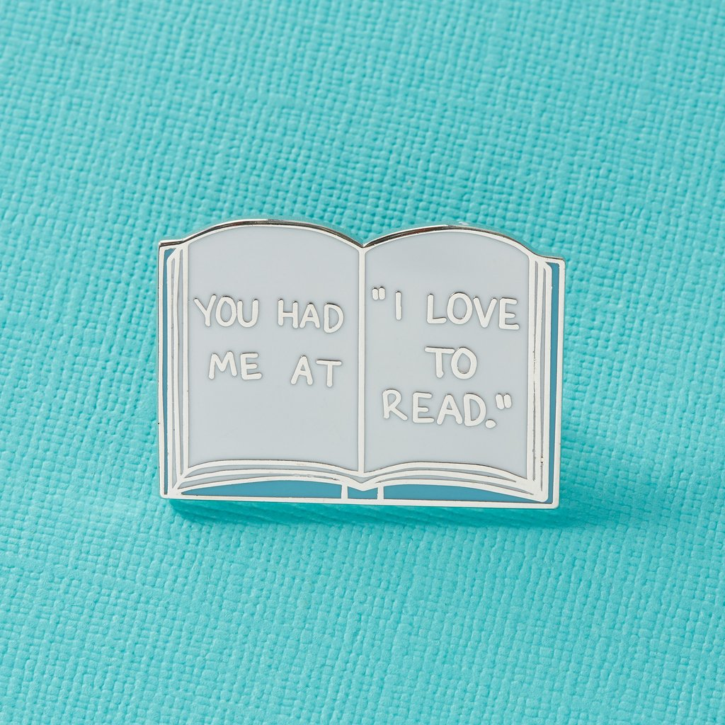 You Had Me At I Love To Read Enamel Pin