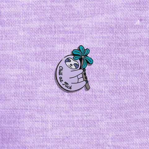 Chill As Fuck Sloth Enamel Pin