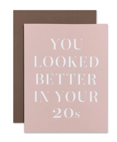 """BETTER IN YOUR 20s"" Card"