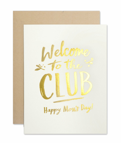 """WELCOME TO THE CLUB"" Card"