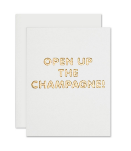 """OPEN UP THE CHAMPAGNE"" Card"
