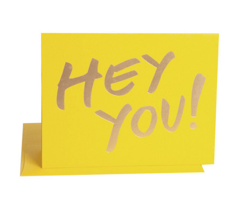 """HEY YOU"" Card"
