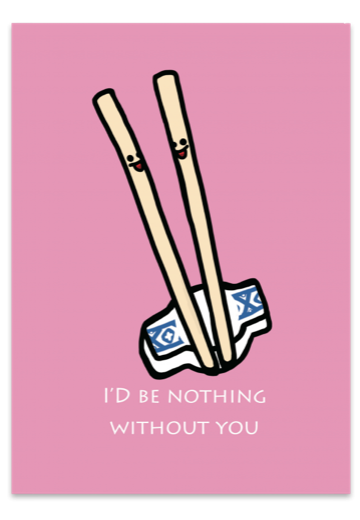 I'd Be Nothing Without You Chopstick Pair Card