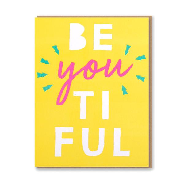 'be you ti ful' Card