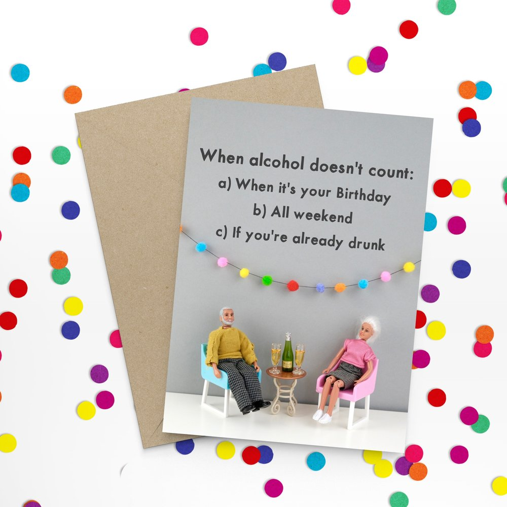 """ Alcohol Counts "" Greeting Card"