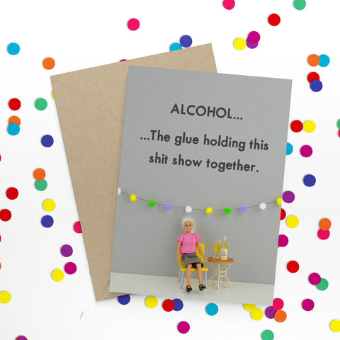 """ Alcohol "" Greeting Card"