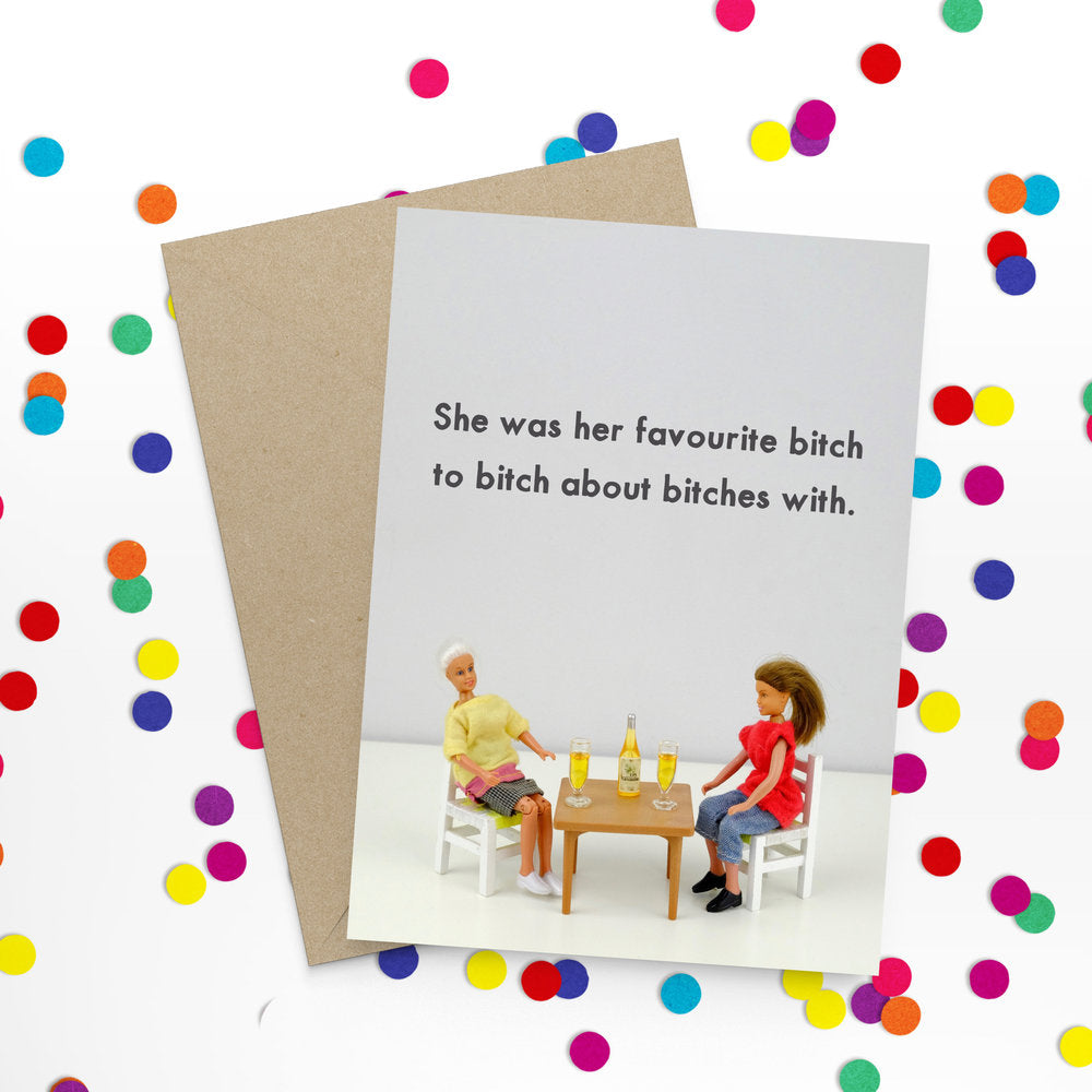 """ Favourite B*tch "" Greeting Card"