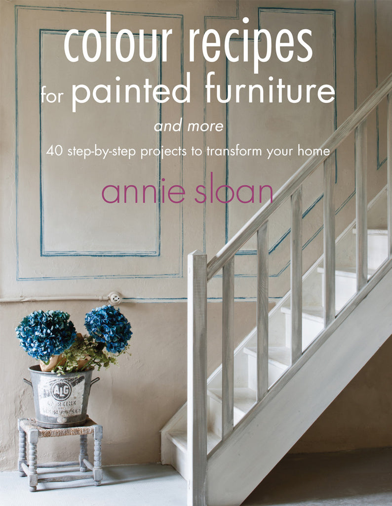 Colour Recipes for Painted Furniture and More Book