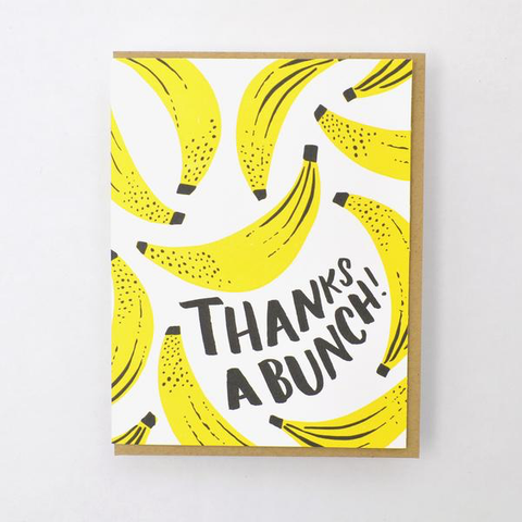 ' Thanks a bunch  ' Card