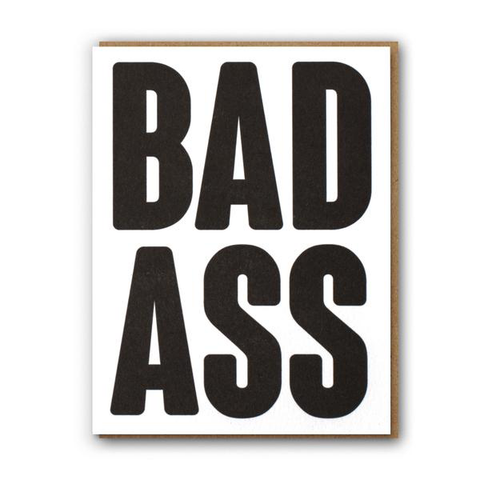' Bad ass ' Card