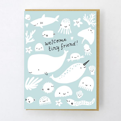 ' Welcome tiny friend ' Card