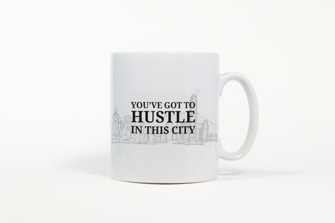 Mug: You've Got to Hustle in The City