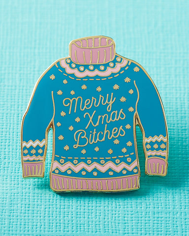 Merry Xmas Bitches Enamel Pin