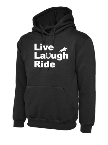 Live Laugh Ride Hoody
