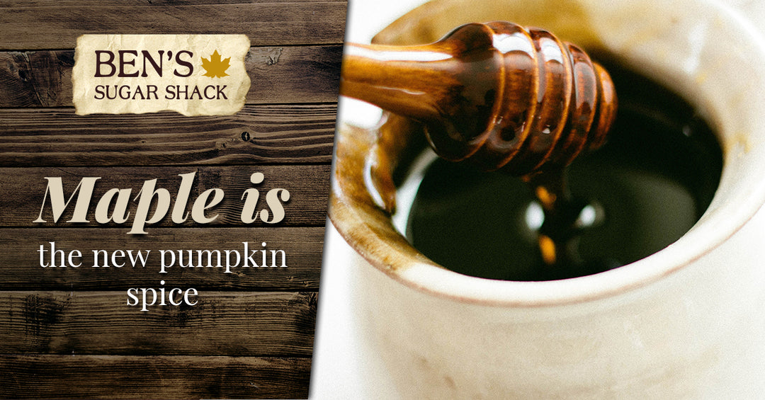 Maple is the New Pumpkin Spice