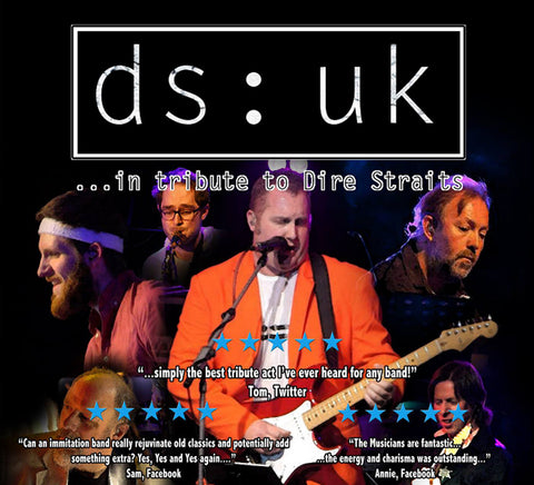 DS:UK (Dire Straits Tribute) <br>Sunday 22nd September</br>