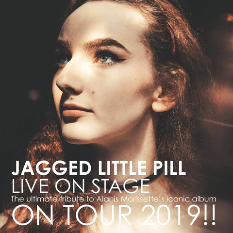 Jagged Little Pill a tribute to Alanis Morissette <br>Friday 29th November</br>