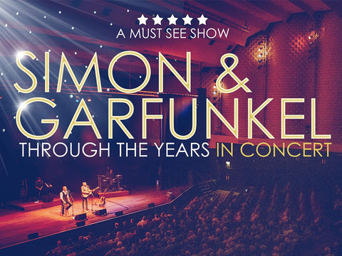 Simon & Garfunkel through the years <br>Saturday 30th November</br>