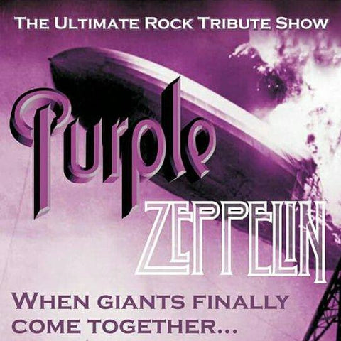 Purple Zeppelin<br>Saturday 27th July</br>