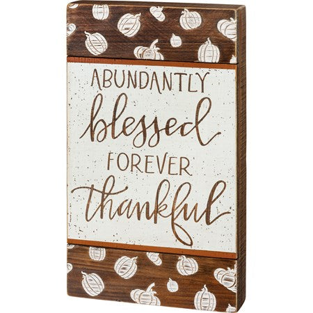 "Block Sign ""Abundantly Blessed..."""