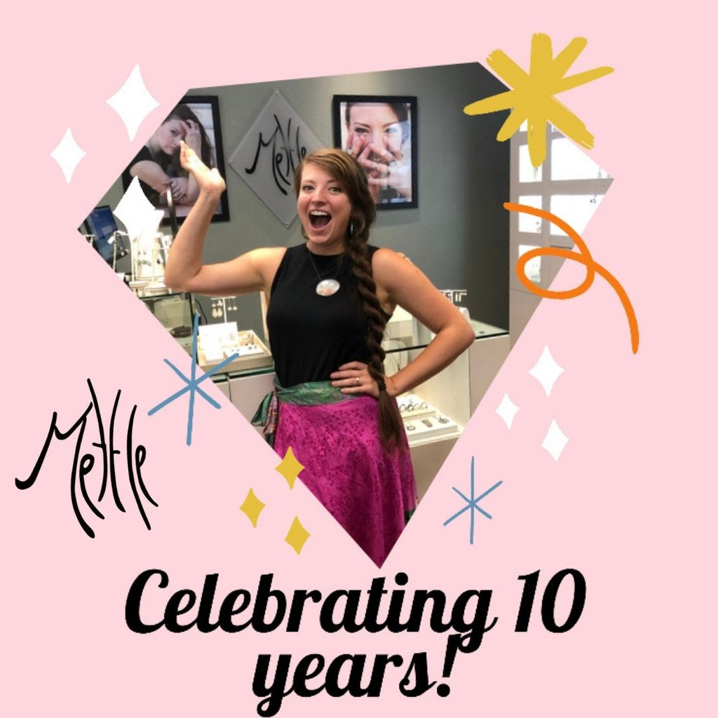 Celebrating 10 Years of Mettle by Abby