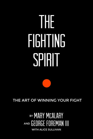 """The Fighting Spirit: The Art of Winning Your Fight"" Book"