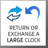 Return or exchange a large clock