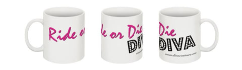 "Divacoutoure ""Ride or Die Diva"" Mug"