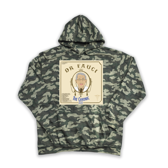 "Dr. Fauci's ""The Chronic 2020"" camouflage hoody"