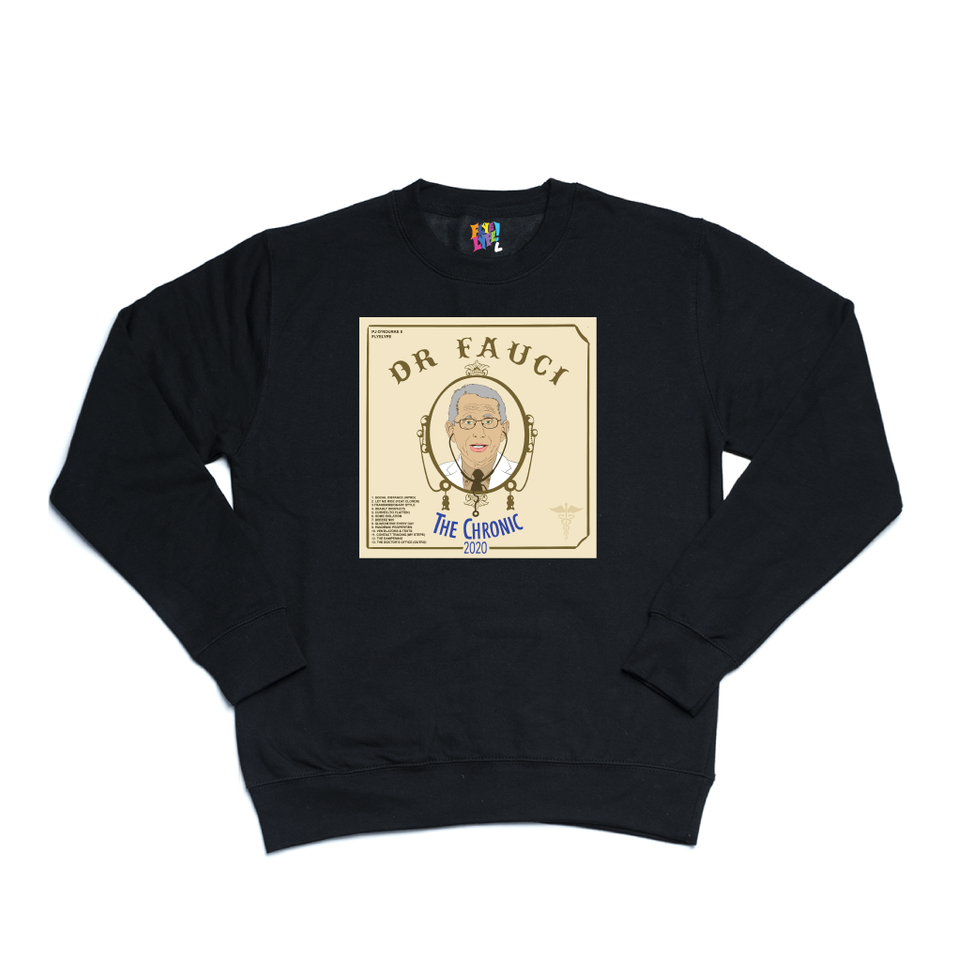 "Dr. Fauci's ""The Chronic 2020"" black sweater"