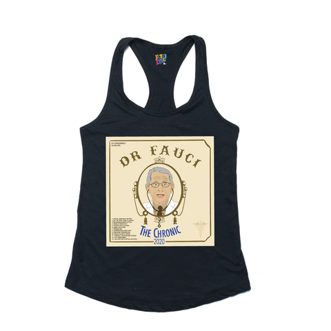 "Dr. Fauci's ""The Chronic 2020"" black ladies tank"