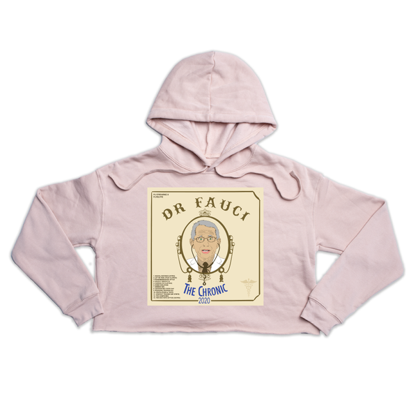 "Dr. Fauci's ""The Chronic 2020""  Premium peach crop hoody"