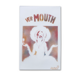 Ver Mouth (5 only)