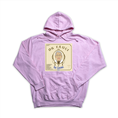 "Dr. Fauci's ""The Chronic 2020"" pink hoody"