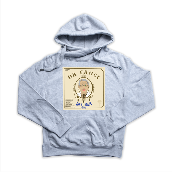 "Dr. Fauci's ""The Chronic 2020"" heather grey Euro Hoody"
