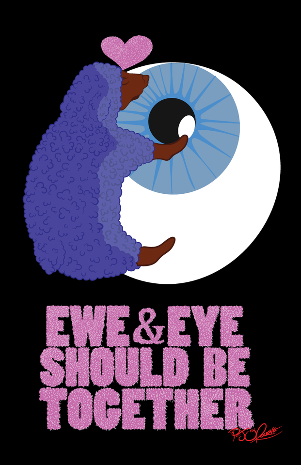 Ewe and Eye should be Together print
